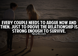 EVERY COUPLE NEEDS TO ARGUE NOW AND 