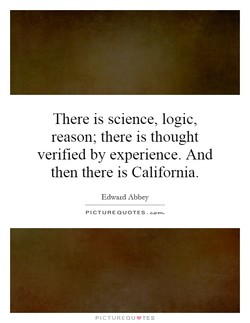There is science, logic, 