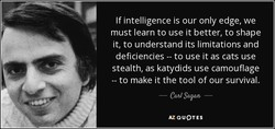 If intelligence is our only edge, we 