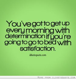 You've got to getup 