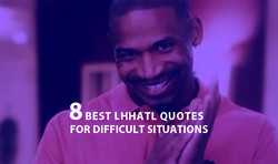 BEST LHHATL QUOTES 
