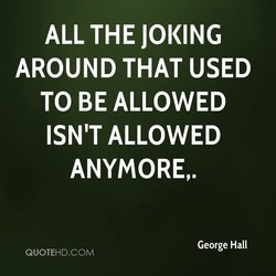 ALL THE JOKING 