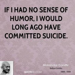 IF I HAD NO SENSE OF 