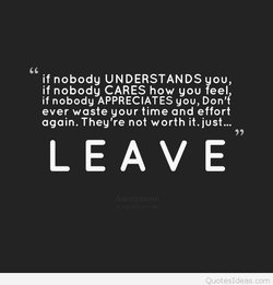 if nobody UNDERSTANDS you, 