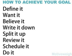 HOW TO ACHIEVE YOUR GOAL 