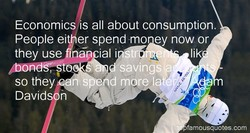 Economics all about consumption. 