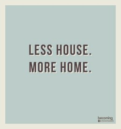LESS HOUSE. 