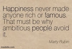 Happiness never made 
