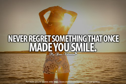 NEVER REGRET SOMETHING THAT ONCE 