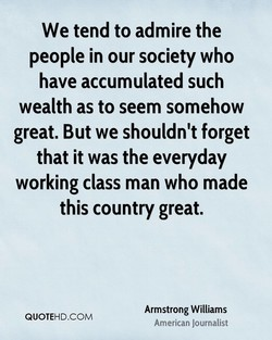 We tend to admire the 