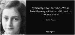 Sympathy, Love, Fortune... We all 