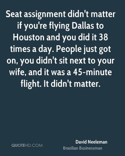 Seat assignment didn't matter 