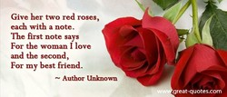 Give her two red roses, 