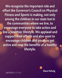 We recognize the important role and 