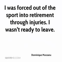 I was forced out of the 