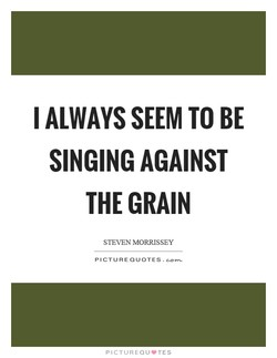 I ALWAYS SEEM TO BE 