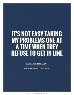 IT'S NOT EASY TAKING 
