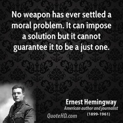 No weapon has ever settled a 
