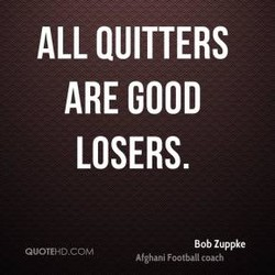 ALL QUITTERS 