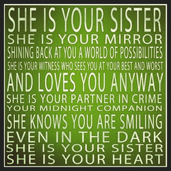 SHE IS YOUR SISTER 