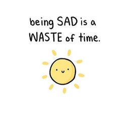 being SAD is 