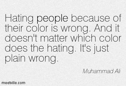 Hating people because of 