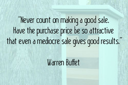 Never count on making a good sale. 