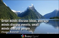 Göat minds discussevents; minds diGuSS people. Elea BrainyQuote&