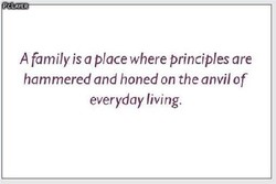 A family is a place where principles are 