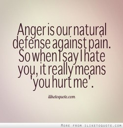 Anger is our. natural 