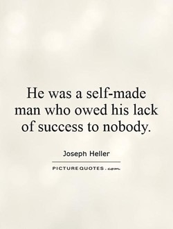 He was a self-made 