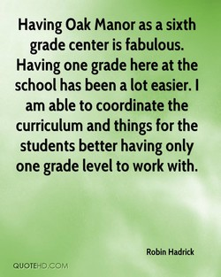 Having Oak manor as a sixth 