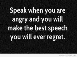 Speak when you are 