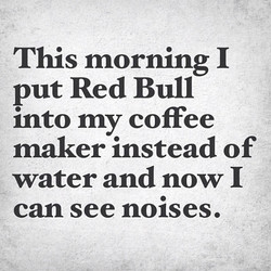 This morning I 