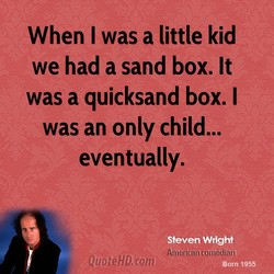 When I was a little kid 