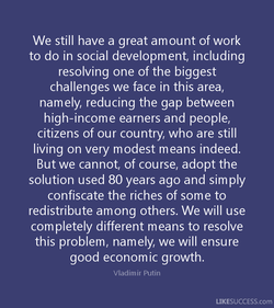 We still have a great amount of work 