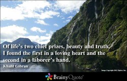 Of life's two chief prizes, peauty d truth 