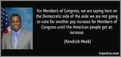 For Members of Congress, we are saying here on 