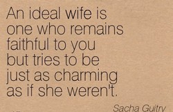 An ideal wife is 