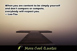 When you are content to be simply yourself 
