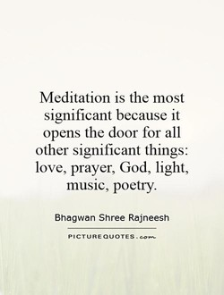 Meditation is the most 