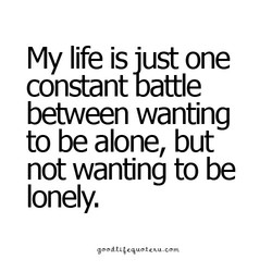 My life is just one 