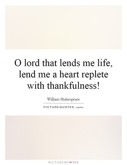 O lord that lends me life, 