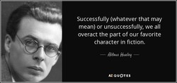 Successfully (whatever that may 