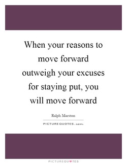 When your reasons to 