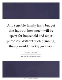 Any sensible family has a budget 