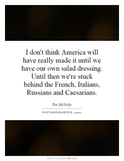 I don't think America will 