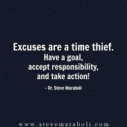 Excuses are a time thief. 