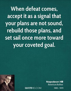 When defeat comes, 
