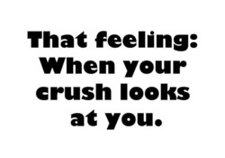 That feeling: 